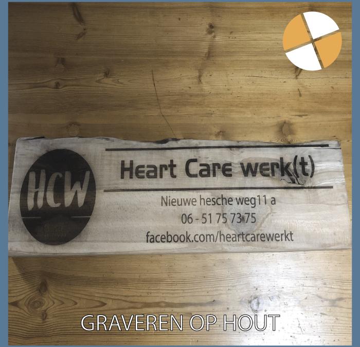 GRAVEREN OP HOUT  – Heart Care Werkt